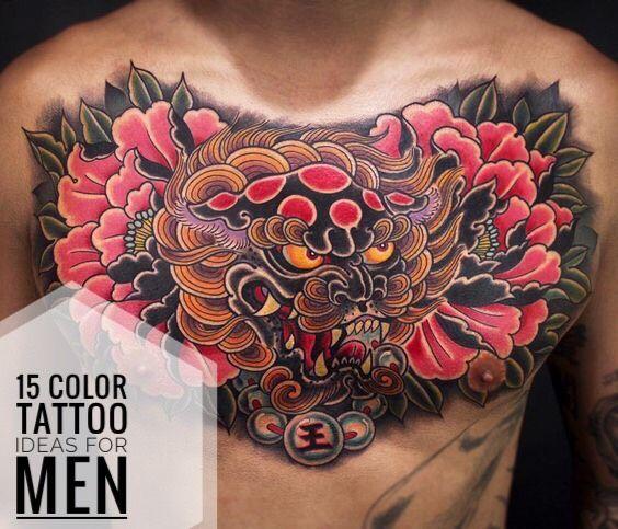 15 Color Tattoo Ideas For Men Foo Dog Tattoo Full Chest Tattoos Chest Tattoo