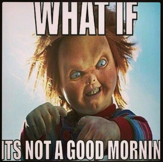 What if it's not a good morning?