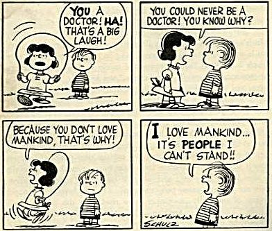 Quotes - I love mankind… It's people I can't stand.