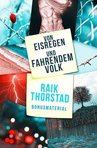 Von Eisregen und fahrendem Volk: Bonussammlung von Raik Thorstad http://www.amazon.de/dp/B01ABWTGWY/ref=cm_sw_r_pi_dp_dVbcxb0PXHRJ1
