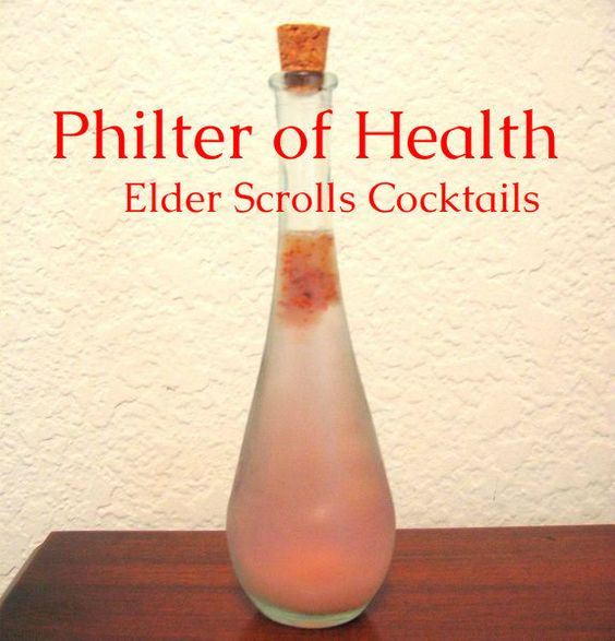 Philter of Health (Skyrim Drinks) Get wasted like you're the dragonborn !!!!