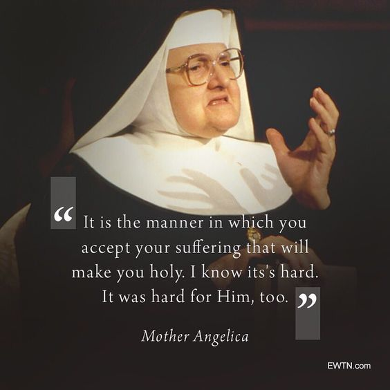 """EWTN on Instagram: """"Mother Angelica knew suffering, and so did Jesus. Suffering makes us holy because it requires us to draw close to Our Lord and to cling to…"""""""