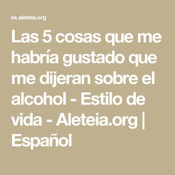 Las 5 cosas que me habría gustado que me dijeran sobre el alcohol - Estilo de vida - Aleteia.org | Español
