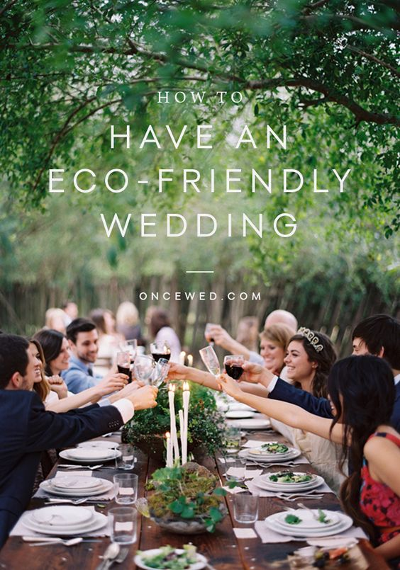Eco-Friendly Wedding Ideas, donation instead of favors, leaf confetti, menu written on large leaf instead of paper, potted plants for center pieces: