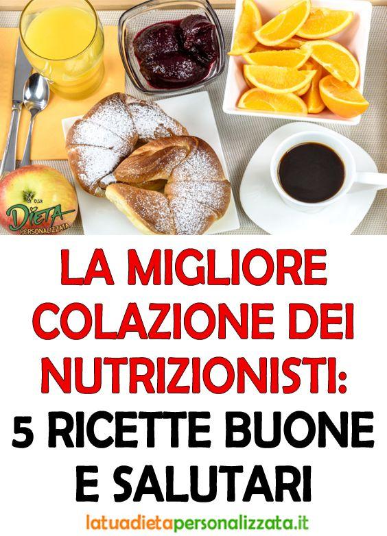 Ecco La Migliore Colazione Raccomandata Dai Nutrizionisti 5 Ricette Buone E Salutari Nel 2020 Ricette Alimenti Disintossicanti Alimenti