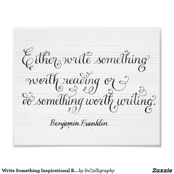 Write Something Inspirational Ben Franklin quote Poster
