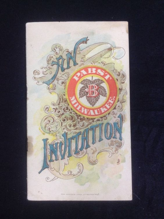 Pre-Prohibition Pabst Blue Ribbon Beer Invitation Booklet PBR Milwaukee 1890's