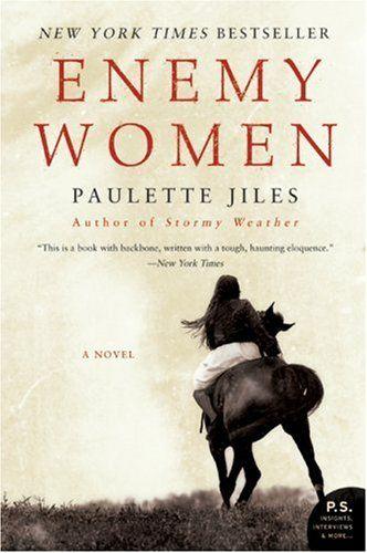 Enemy Women, by Paulette Jiles.