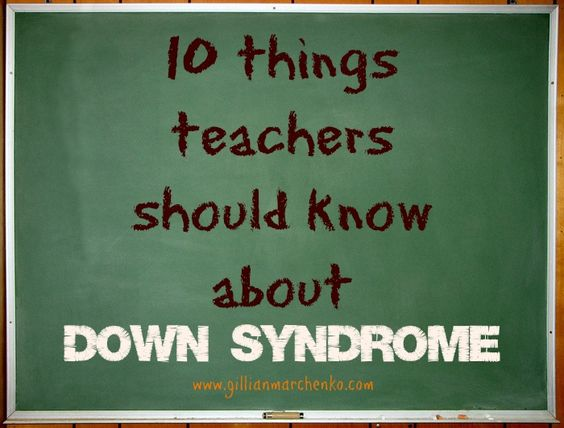 10 things teachers should know about Down syndrome -