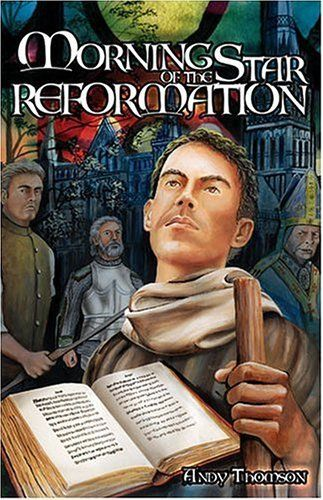 Morning Star of the Reformation by Andy Thomson, http://www.amazon.com/dp/0890844534/ref=cm_sw_r_pi_dp_lHSkrb1G3WJNH