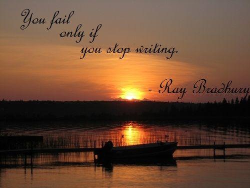 - Ray Bradbury