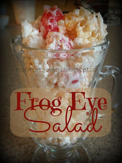 Mormon Mavens in the Kitchen: Frog Eye Salad-I would use real whipped cream/cherries in this dish.