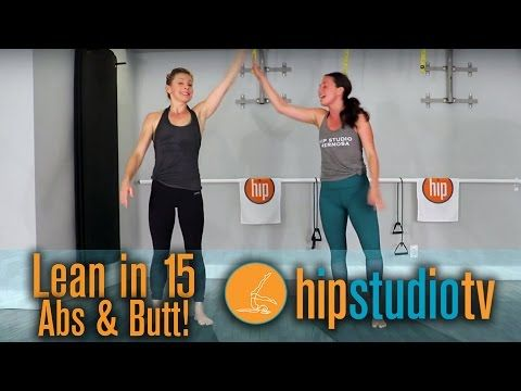Hermosa Beach Pilates Studio | HIP Studio | Lean in 15 Abs & Butt - YouTube