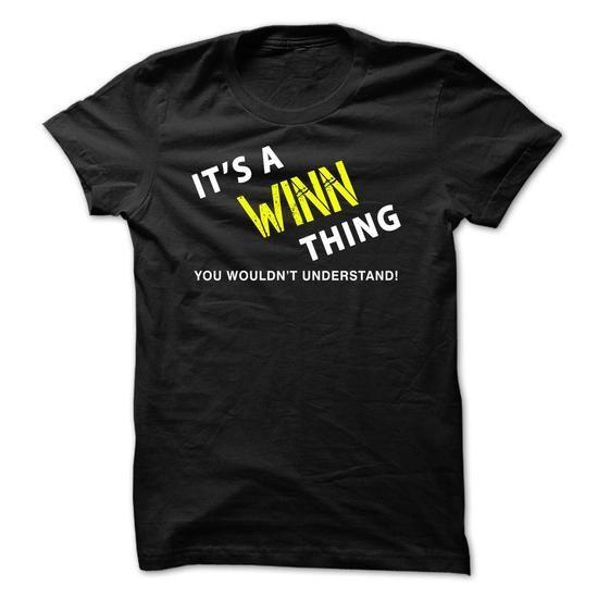 It is a WINN Thing Tee - #tshirt ideas #cowl neck hoodie. CLICK HERE => https://www.sunfrog.com/No-Category/It-is-a-WINN-Thing-Tee-Black.html?68278