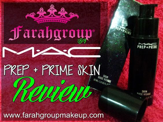 REVIEW: Prep   Prime Skin de MAC Cosmetics