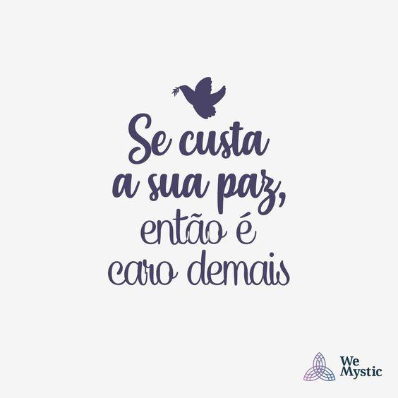 Quanto custa a sua paz? 🕊 #paz #queropaz #estouempaz #consciente #consciencialização  #wemystic #luz #vida #equilibrio #sejagrato #fé…