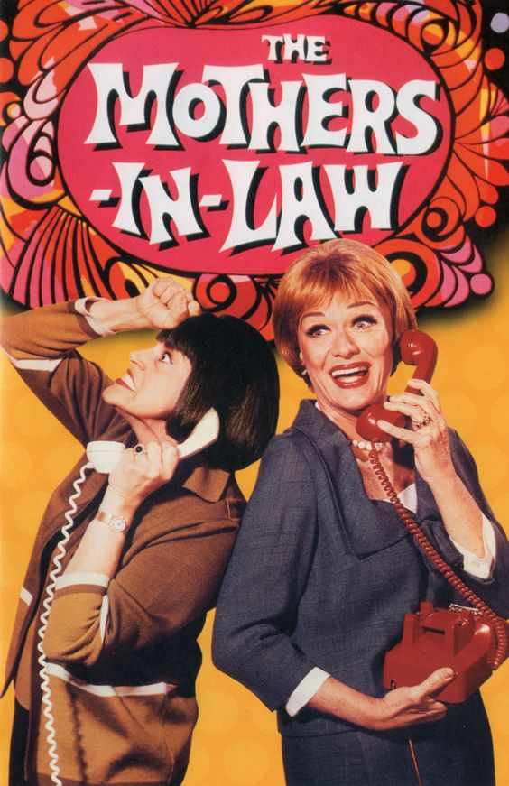 """The Mothers-In-Law"" (1967-69) Kaye Ballard & Eve Arden ..."