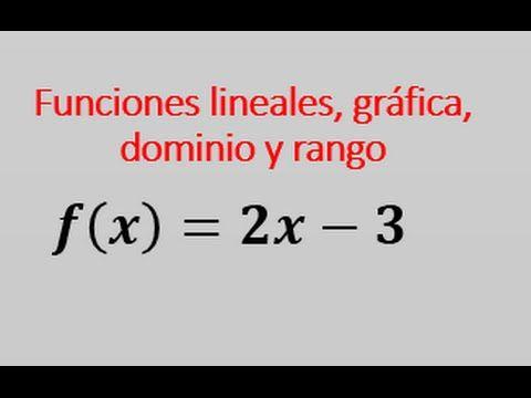 Dominio Y Rango De Una Función Lineal Youtube Función Lineal Libros De Calculo Funciones Matematicas
