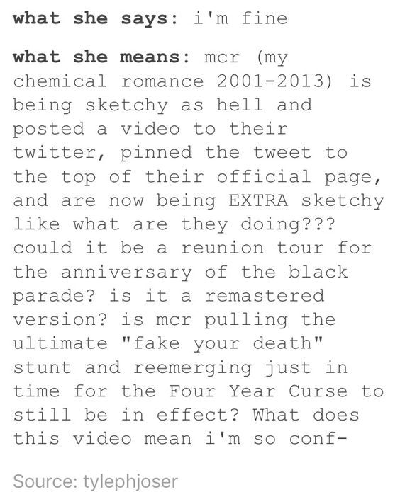 Actually they aren't doing anything. Sadly, it's just a mention of the 10th anniversary to The Black Parade. They were kinda rude with the teaser but it means just about nothing so we can all just give up on our hope and go back to crying in our black parade jackets....