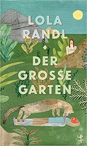 Der Grosse Garten Lola Randl Werbung Bucher Garten Gartenbuch