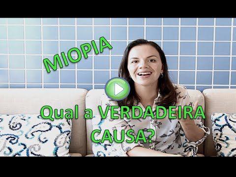 Miopia - Conheça a Verdadeira Causa e como Tratar - YouTube