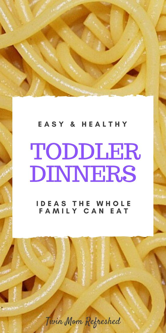 Easy Dinners For Toddlers