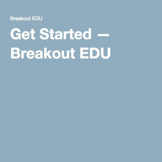 Get Started — Breakout EDU