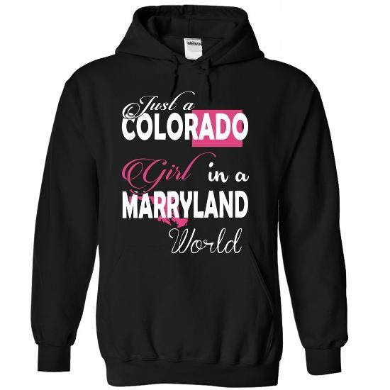 Just a COLORADO Girl In a MARRYLAND World - #coworker gift #thoughtful gift. OBTAIN => https://www.sunfrog.com/Names/Just-a-COLORADO-Girl-In-a-MARRYLAND-World-Black-Hoodie.html?68278