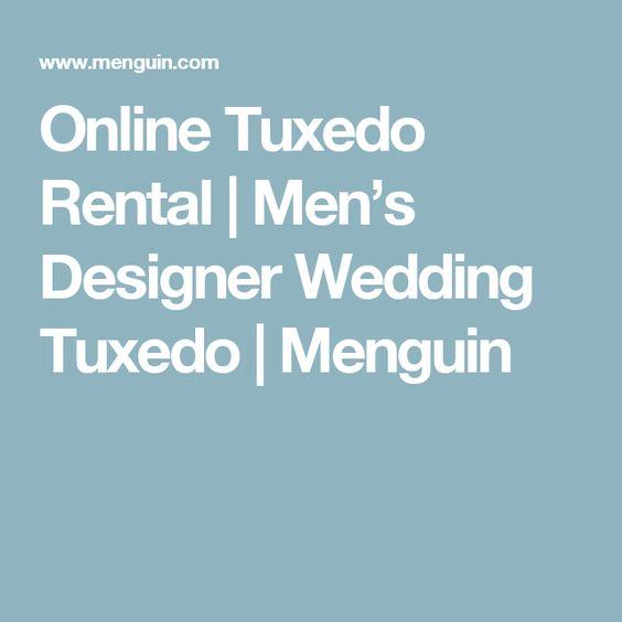 Online Tuxedo Rental | Men's Designer Wedding Tuxedo | Menguin