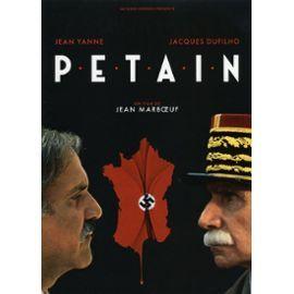 Pétain, Dossier De Presse, De Jean Marboeuf, Avec Jacques Dufilho, Jean Yanne, Jean-Claude Dreyfus