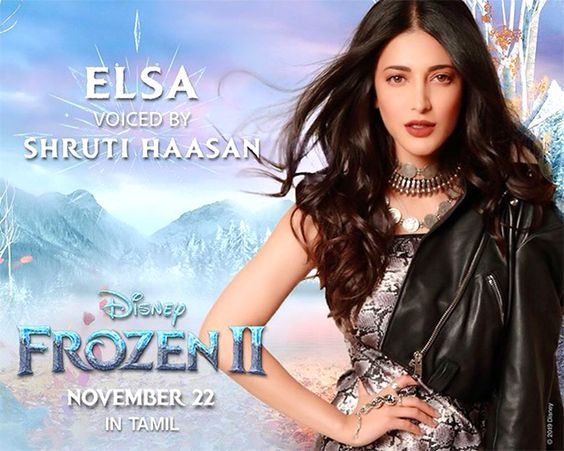 Shruti Haasan to Voice and Sing for Elsa in the Tamil Version Disney's Frozen 2