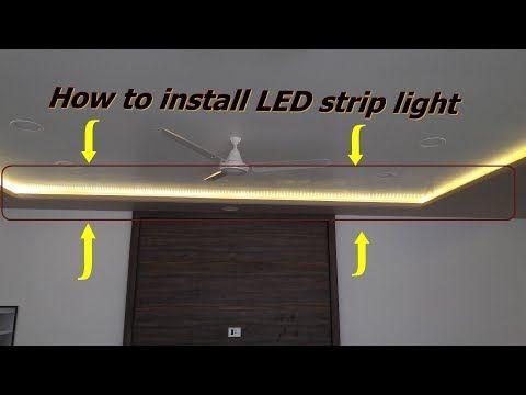How To Install Led Strip Light Youtube Led Strip Lighting Installing Led Strip Lights Strip Lighting