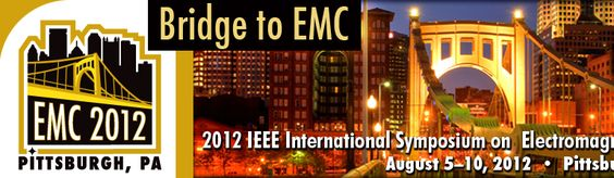 IEEE - International Symposium on Electromagnetic Compatibility | Aug 5 - 10, 2012, Pittsburgh, Pennsylvania