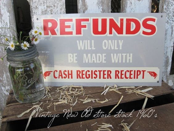 Vintage 1960s Metal Sign ~ Refunds Will Only ~ by SweetMagnoliasFarm, $32.50