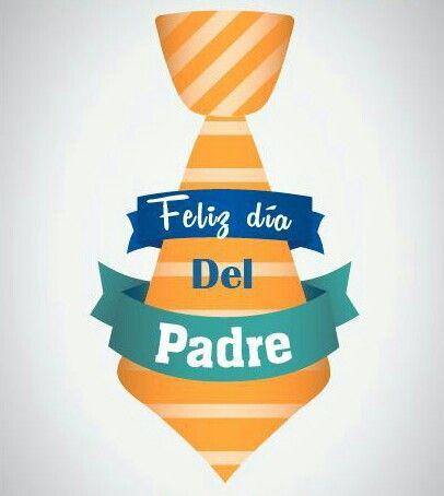 Feliz día del Padre | Padres | Pinterest