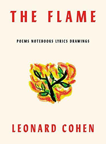 Download Pdf Epub The Flame Poems Notebooks Lyrics Drawings
