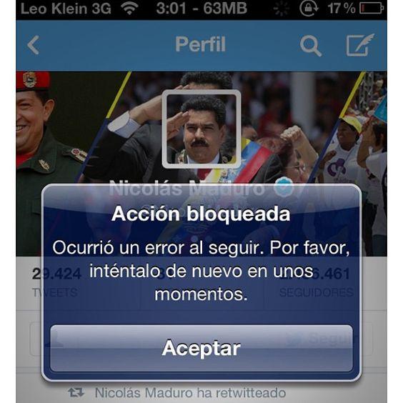 El presidente Maduro me tiene bloqueado en Twitter. Madre mía si caigo preso me sacan.  by leokleintop