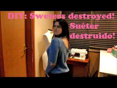 DIY : Suéter destroyed - YouTube
