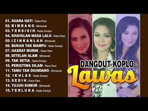 Dangdut Koplo Lawas Kompilasi Youtube Lagu Lagu Terbaik Musik