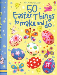 50 #Easter Things to Make and Do