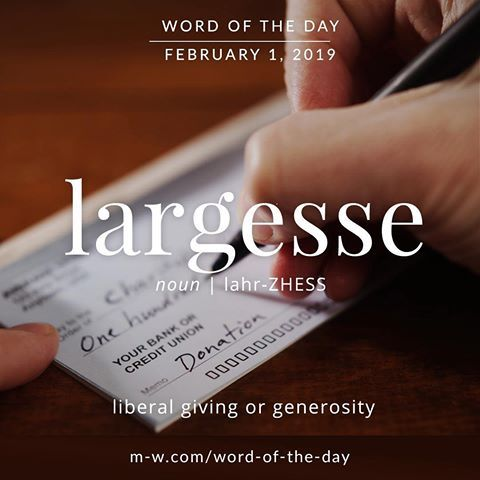 Largesse - Word of the Day | Word of the day, Words, Word definitions