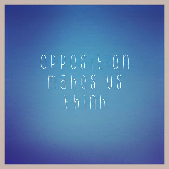 Sharing My Truths: Opposition makes us think