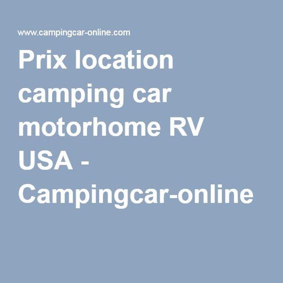 Prix location camping car motorhome RV USA - Campingcar-online
