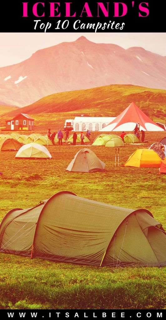 A Guide To The Best Campsites In Iceland Perfect For Lovers Of The Outdoors Iceland Camping Camping Spots Camping World
