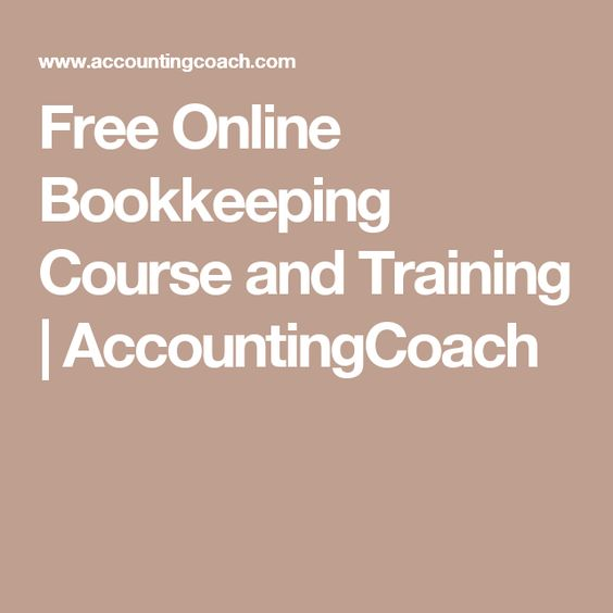 free online bookkeeping course and training accountingcoach bookkeeping pinterest