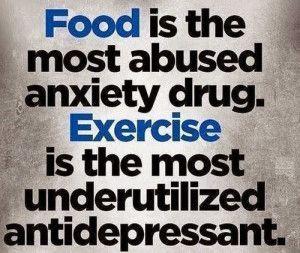 The + abused drug ? Food ! Exercise ?The + underutilized antidepressant !