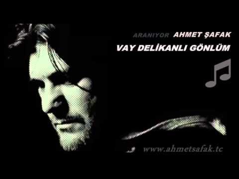 Ahmet Safak Vay Delikanli Gonlum Youtube Youtube Songs Youtube Com