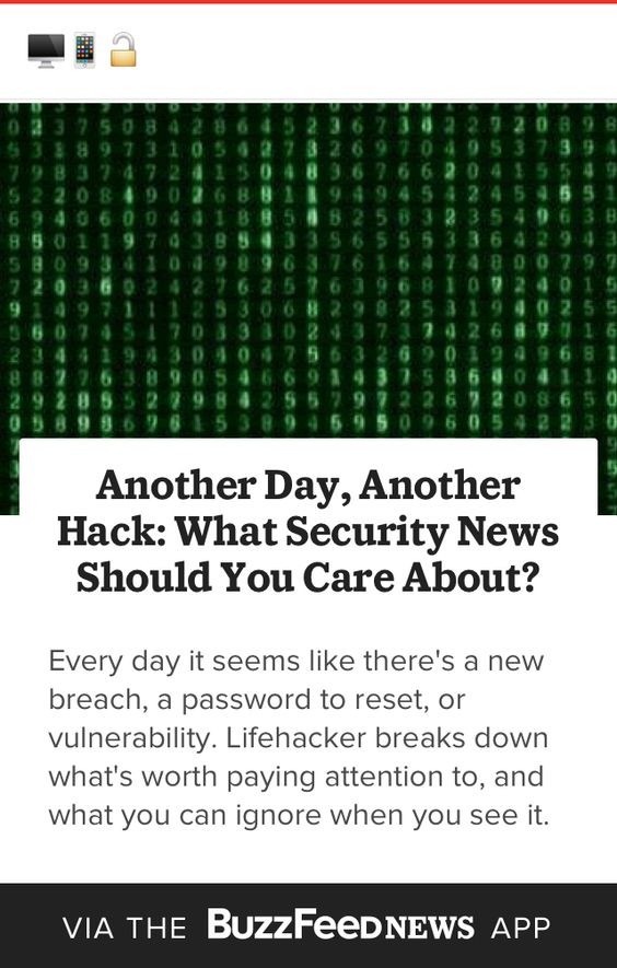 Another Day, Another Hack: What Security News Should You Care About? http://lifehacker.com/another-day-another-hack-what-security-news-should-yo-1723127575