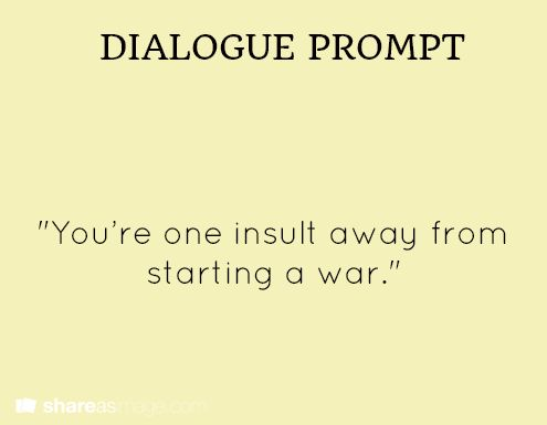 creative writing dialogue prompts A plethora of writing prompts for creative writing and sometimes creative writing prompts can help spark an idea when you you can use dialogue you.