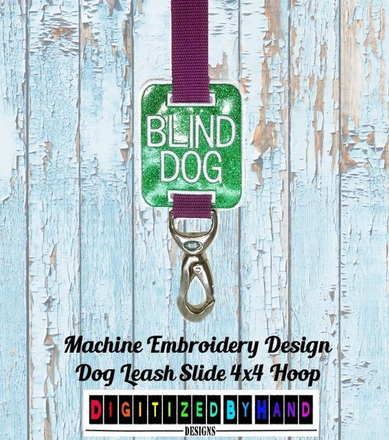 In the Hoop Dog Leash Slide - Marine Vinyl Dog Embroidery Design - ITH Machine Embroidery Design project for 4x4Hoops - Blind Dog